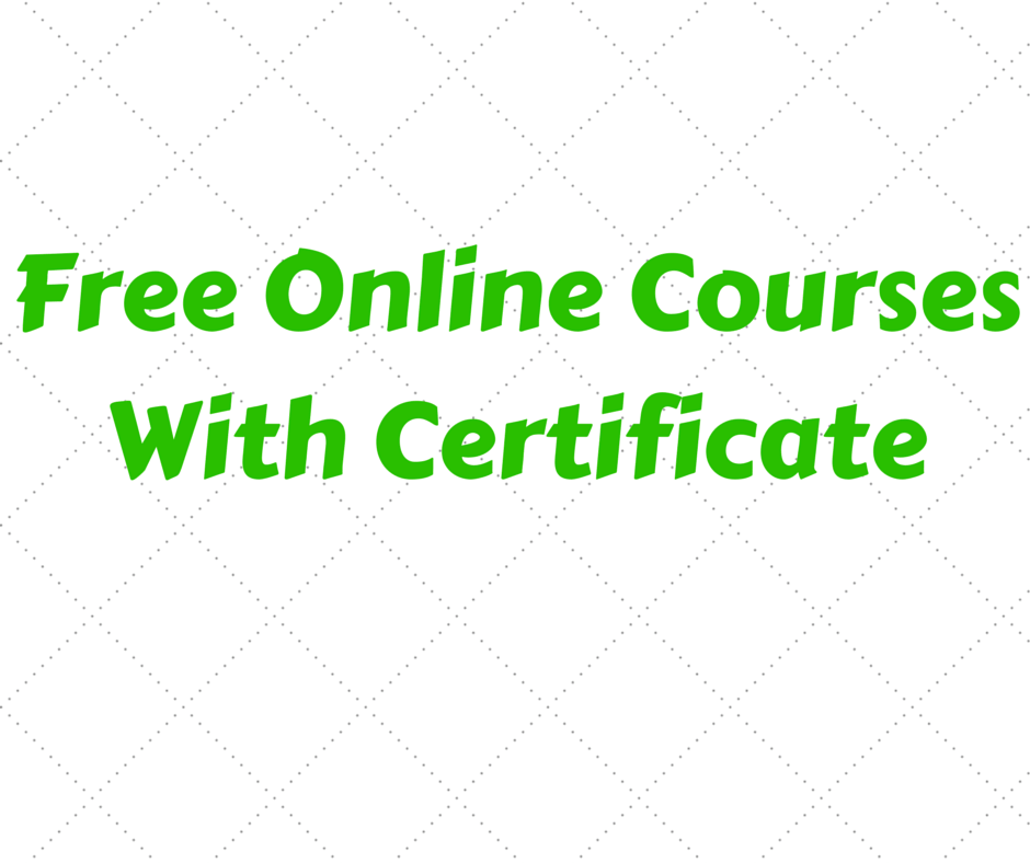 Free Online Courses With Certificate - (*New Websites ...
