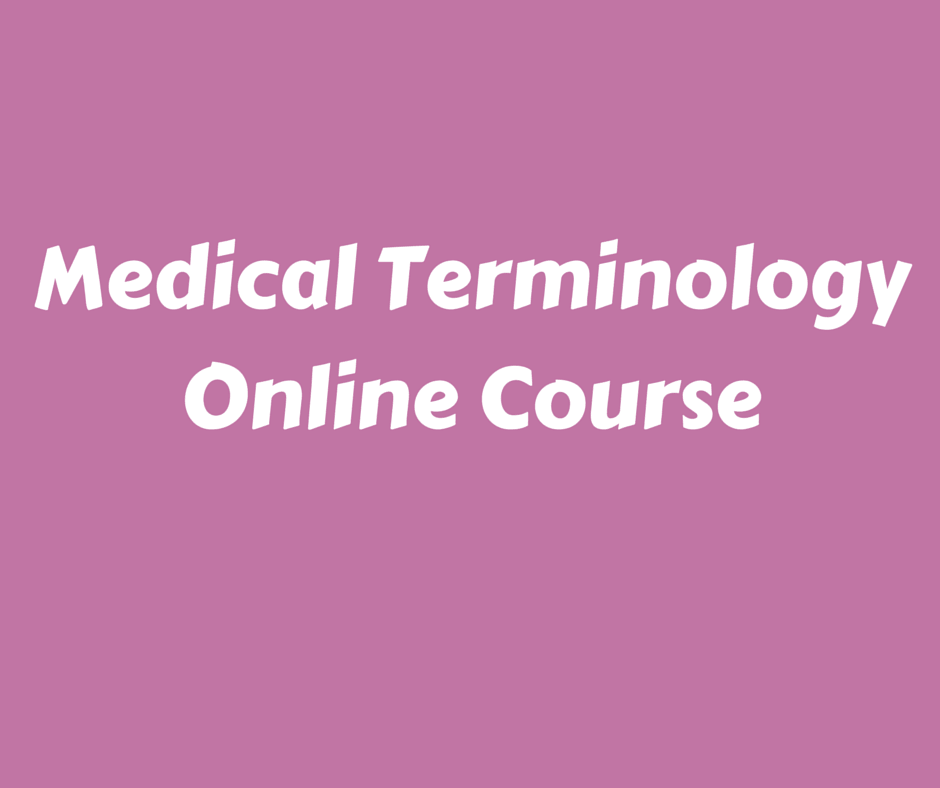 Medical Terminology Online Course