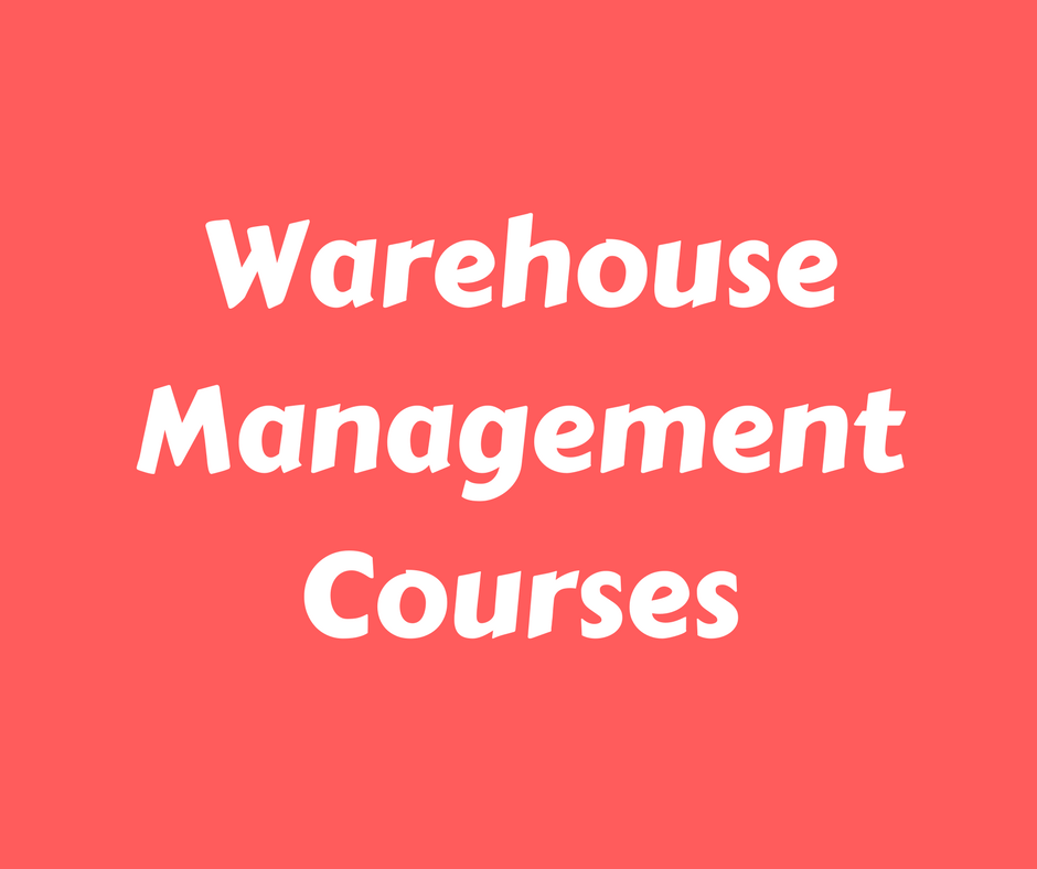 Warehouse Management Courses
